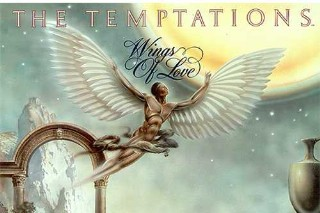 The Temptations Will Help Me Leave On The Wings Of Love