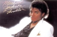 """Six Songs That Have A Bit Of """"Thriller"""" In Their DNA"""