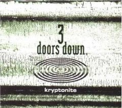 "No. 42: 3 Doors Down, ""Kryptonite"""