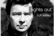 "Rick Astley Returns With ""Lights Out"""
