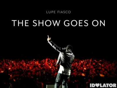 lupe-fiasco-show-goes-on