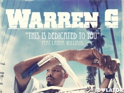 Warren G Nate Dogg Latoya Williams This Is Dedicated To You