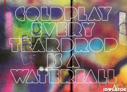 Coldplay crop Every Teardrop Is A Waterfall