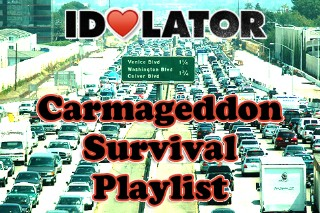 Carmageddon: Idolator's Survival Playlist