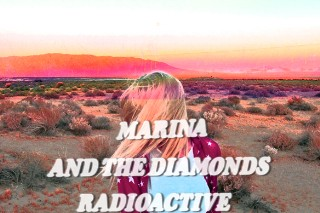 "Marina And The Diamonds Teams Up With Stargate For ""Radioactive"""