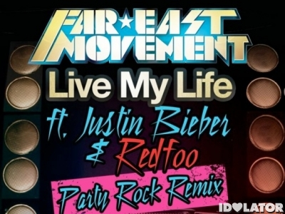 Far East Movement Justin Bieber Live My Life Party Rock Remix Redfoo