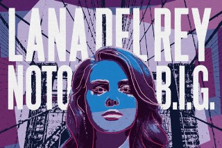 Lana Del Rey Gets Mashed Up With Not