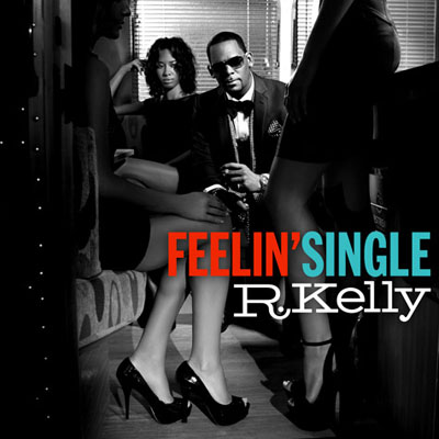 r kelly feeling single