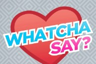 Whatcha Say: LMFAO's Break, Lady Gaga's Rap & One Direction's Video Got Our Readers Talking