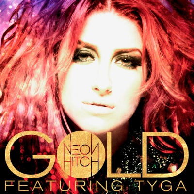 Neon Hitch Gold single cover art