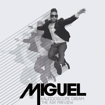 miguel kaleidoscope dream the air preview