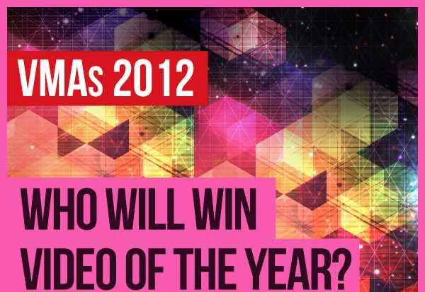 MTV Video Music Awards VMAs Video Of The Year 2012