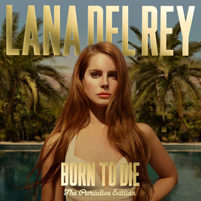 Rey Reveals    Born To Die  Paradise Edition    Tracklist  amp  Cover ArtBorn To Die Album Cover