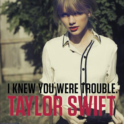 Taylor Swift I Knew You Were Trouble Single Cover Artwork