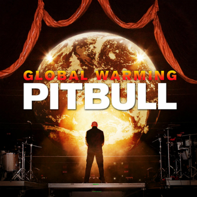Global Warming Pitbull Album Cover Pitbull's 'global Warming'