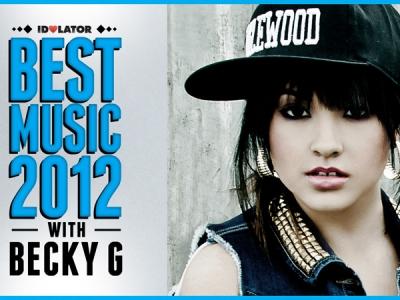 Best Music 2012: Becky G Picks Her Favorite Album Of 2012