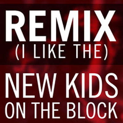 new kids on the block remix i like the