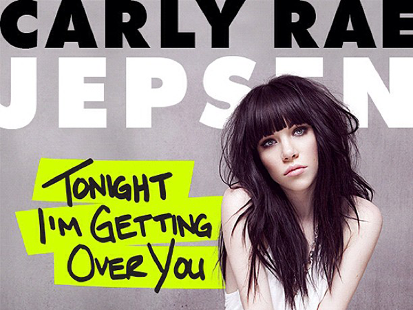 Carly Rae Jepsen Tonight I'm Getting Over You