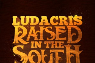 """Ludacris & Young Jeezy Were """"Raised In The South"""": Hear Luda's New Banger"""