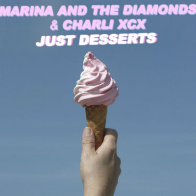 Marina and the Diamonds Charli XCX Just Desserts