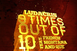 "Ludacris & French Montana Snarl On ""9 Times Out Of 10″: Listen"