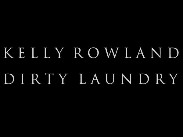 kelly rowland dirty laundry tease