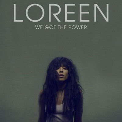 Loreen We Got The Power