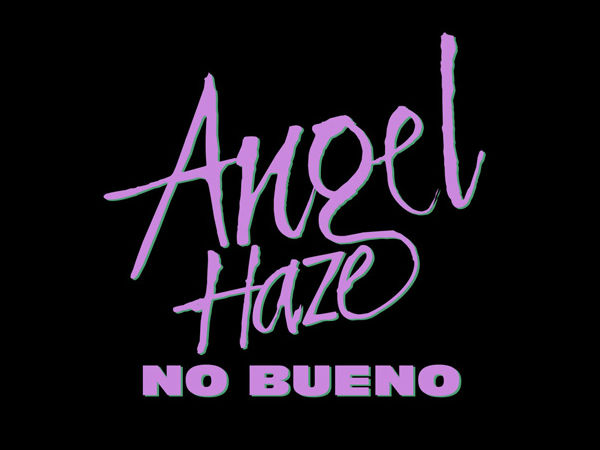 Angel Haze No Bueno Wide