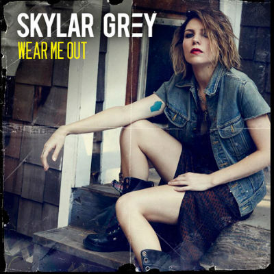 Skylar Grey Wear Me Out
