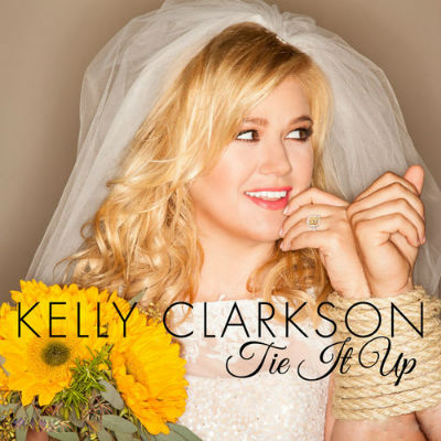 Kelly Clarkson Tie It Up Single Artwork