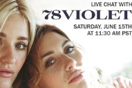 78Violet To Enchant Fans With Live Chat