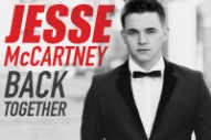 "Jesse McCartney Comes Back Swinging With Excellent New Single ""Back Together"""