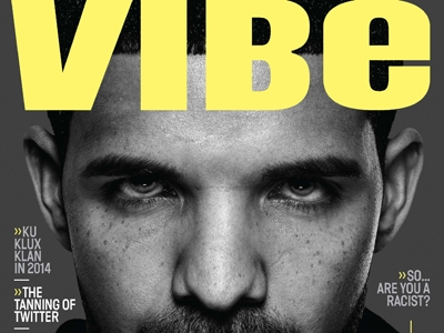 Drake Covers The Race Issue Of 'VIBE': Prejudice, Kanye West & His Competition