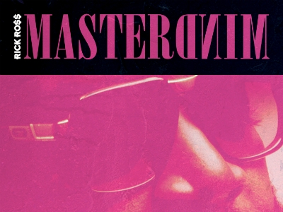 Kanye West, Lil Wayne, The Weeknd Featured On Rick Ross' 'Mastermind': See The Tracklist