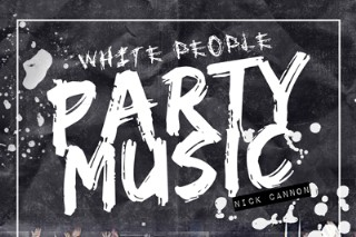 Nick Cannon Unveils The Cover Of New LP 'White People Party Music', Announces Release Date