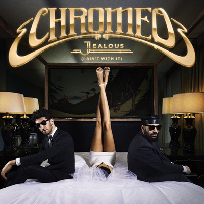 chromeo-jealous