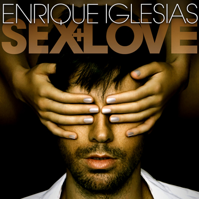 Enrique iglesias sex and love