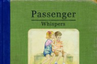"Passenger Unveils 'Whispers' Artwork And Tracklist, Announces New Single ""Scare Away The Dark"""