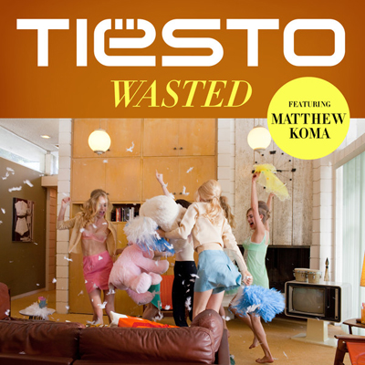tiesto-matthew-koma-wasted