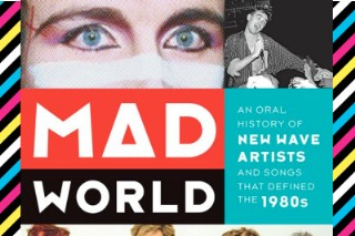 Idolator Book Club: 'Mad World' (And Our '80s Playlist) Offers Your Ultimate Flashback Friday