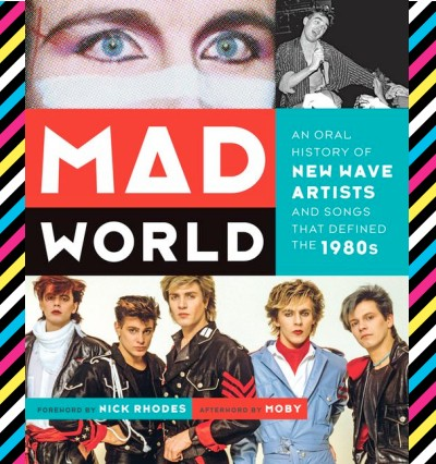 Mad World book 80s new wave artists