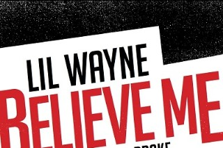 """Lil Wayne & Drake Compare Themselves To Drug Kingpins & One Direction (!) In """"Believe Me"""": Listen"""