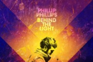 Phillip Phillips' 'Behind The Light': Album Review
