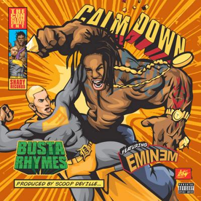 Busta Rhymes Eminem Calm Down