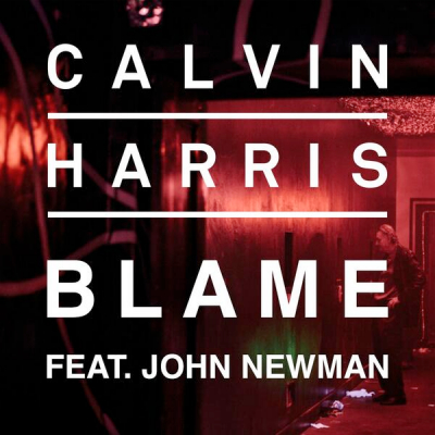 Calvin Harris John Newman Blame single cover artwork