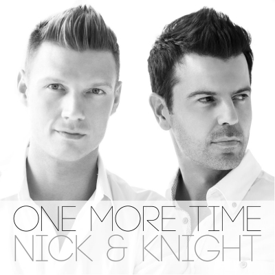 Nick & Knight One More Time