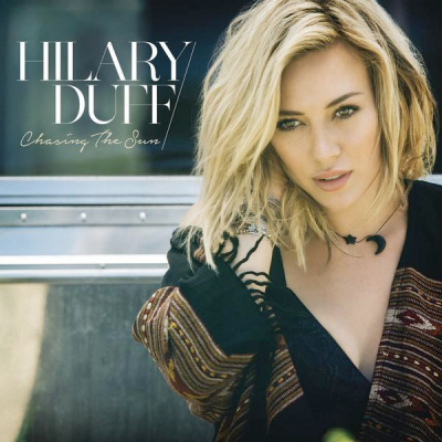 Hilary Duff main high res Chasing The Sun single art