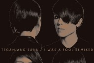 "Tegan And Sara's ""I Was A Fool"" Gets Remixed By Chuck Inglish: Listen"