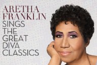 'Aretha Franklin Sings The Great Diva Classics': Stream The Full Album