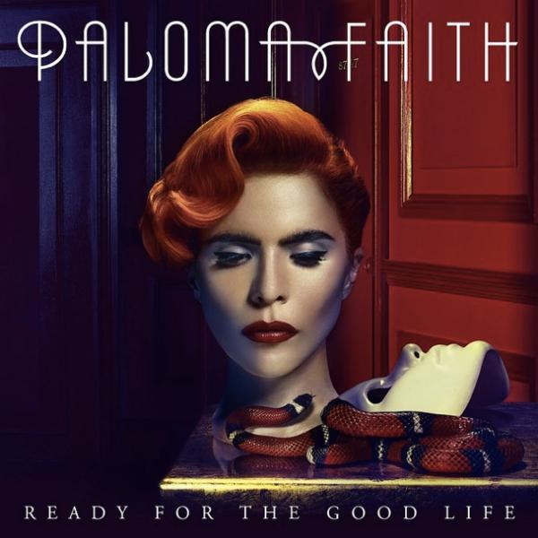 """Paloma Faith's """"Ready For The Good Life"""": Listen To Her ..."""